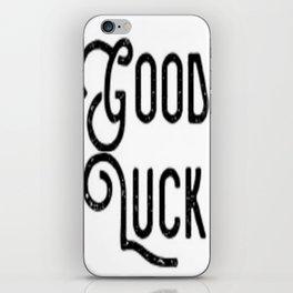 Good Luck iPhone Skin