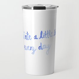 Writing motivation #2 Travel Mug