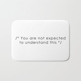 you are not expected to understand this Bath Mat