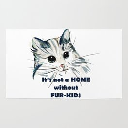 Cat. Conceptial design: it's not a home without fur kids Rug