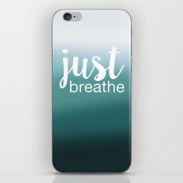 Just Breathe iPhone Skin