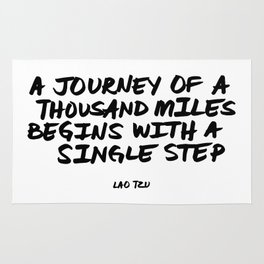 'A Journey of a Thousan Miles Begins with a Single Step' Lao Tzu Quote Hand Letter Type Word Rug