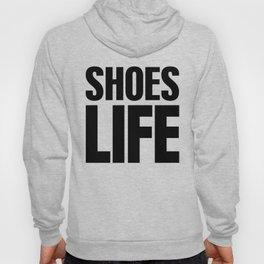 Shoes Life Hoody