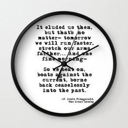 Tomorrow we will run faster Wall Clock