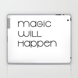 Magic Will Happen (black) Laptop & iPad Skin