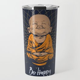 Be Happy Little Buddha Travel Mug