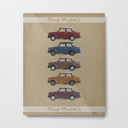 Five Trabants Metal Print
