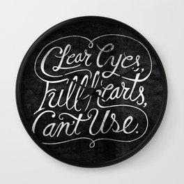 Clear Eyes, Full Hearts, Can't Use Wall Clock
