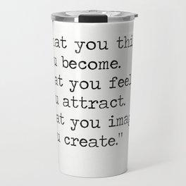 Buddha quote 5 Travel Mug