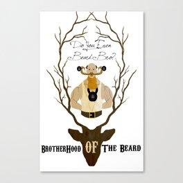 The brotherhood of the beard Canvas Print