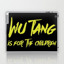 Wu Tang is for the Children Laptop & iPad Skin