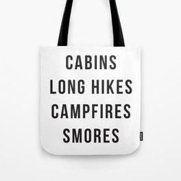 Cabins Long Hikes Campfires Smores Tote Bag