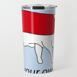 drink your own milk Travel Mug
