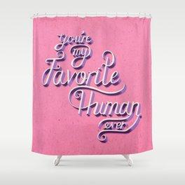 Favorite Human Shower Curtain