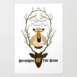 The brotherhood of the beard Art Print