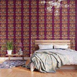Come Alive Wallpaper