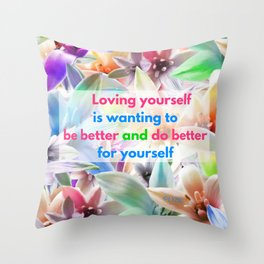 Be Better for yourself Throw Pillow
