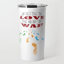 just love not war Travel Mug