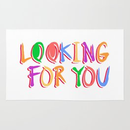 Looking For You Rug