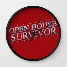 Open House Survivor Wall Clock