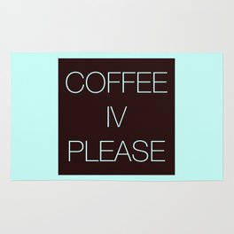 Coffee IV Please Rug