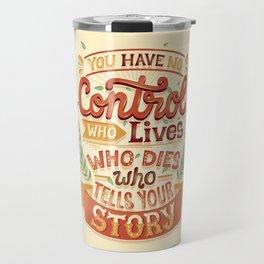 Who tells your story Travel Mug