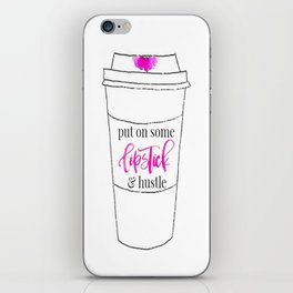 Lipstick and Hustle iPhone Skin