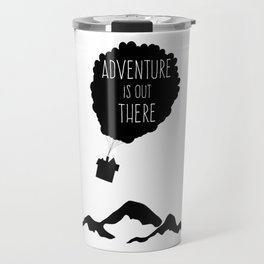 Adventure is out there Balloons House travel vacation explore Travel Mug