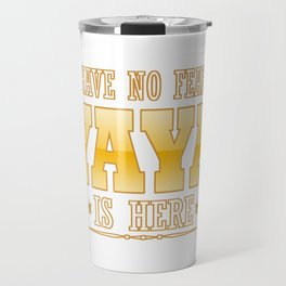 YAYA IS HERE Travel Mug