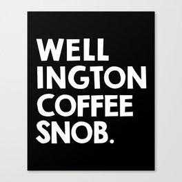 Wellington Coffee Snob (black) Canvas Print