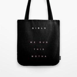 WHO RUN THIS Tote Bag
