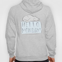 Have a nice monday, Cat Hoody
