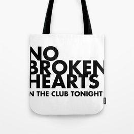 NO BROKEN HEARTS Tote Bag