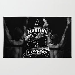 Keep fighting everyday Rug