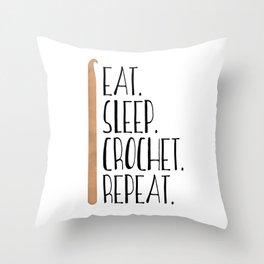 Eat Sleep Crochet Repeat Throw Pillow