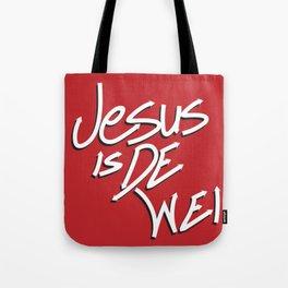 Jesus is De Wei Tote Bag