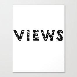 VIEWS Canvas Print