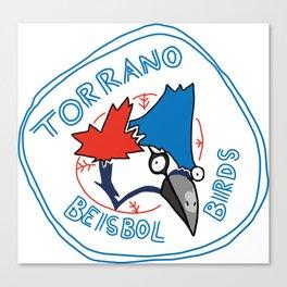 torrano beisbol birds Canvas Print