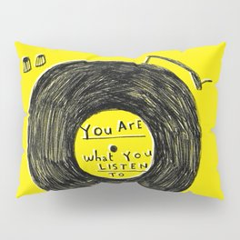 you are what you listen to FULL YELLOW Pillow Sham