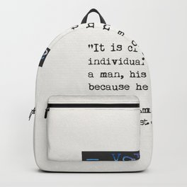 Voltaire quote Backpack