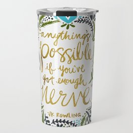 Anything's Possible Travel Mug