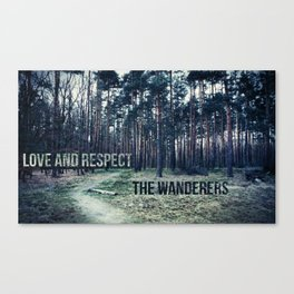 Love and Respect the Wanderers Canvas Print