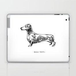 Hello There, Dachshund Laptop & iPad Skin