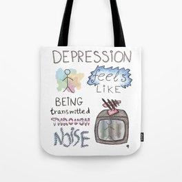 depression feels Tote Bag