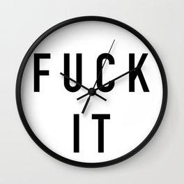 Fuck It Wall Clock