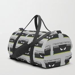 I have bad memory RAM Duffle Bag