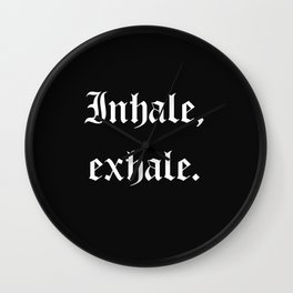 inhale, exhale Wall Clock