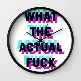 What the Actual Fuck Wall Clock