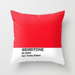Not Today Satan Red Throw Pillow