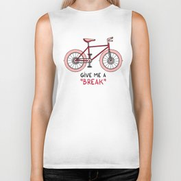 Give me a break Biker Tank